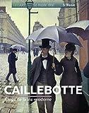 Caillebotte - Eloge de la modernité parisienne