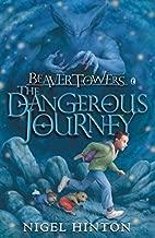 Beaver Towers Dangerous Journey