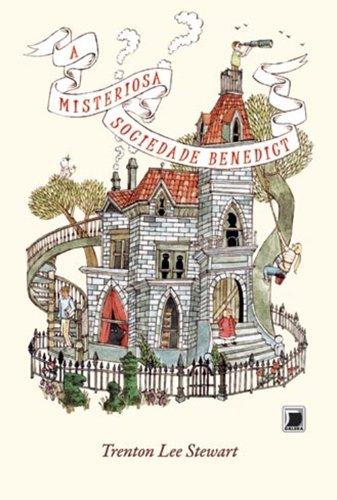 A misteriosa Sociedade Benedict: 1