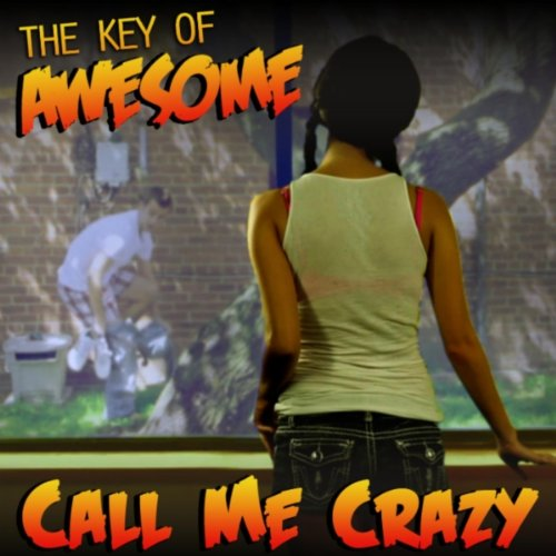 call me maybe parody key of awesome