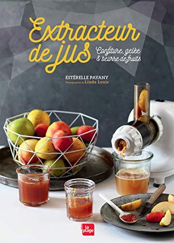 Extracteur de jus Confitures, gelée, beurre de fruits