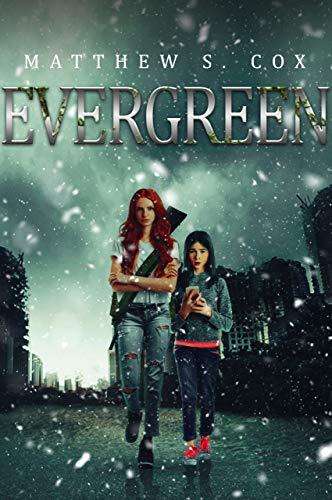 Evergreen (Evergreen Series Book 1) by [Matthew S. Cox]