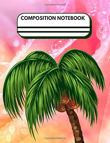 Tropical Leave Palm Tree Notebook Emerald Green And Pink Sunset: Composition Notebook College Ruled Trendy Journal