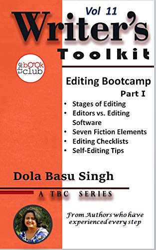Editing Bootcamp: A Fiction Writer's Guide to Self-Editing Part 1 (TBC Writer's Toolkit Book 11) (English Edition)