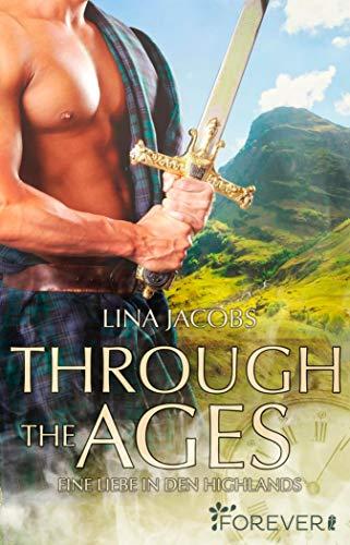 Through the Ages: Eine Liebe in den Highlands