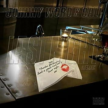 Last Night (Remix) [feat. Cali]
