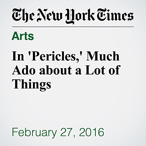 In 'Pericles,' Much Ado about a Lot of Things audiobook cover art