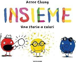 Scaricare Libri Insieme. Una storia a colori. Ediz. a colori PDF