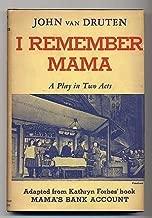 Best i remember mama by john van druten Reviews