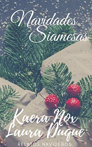 Navidades siamesas de Laura Duque Jaenes