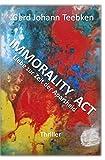 Image of IMMORALITY ACT: Liebe zur Zeit der Apartheid