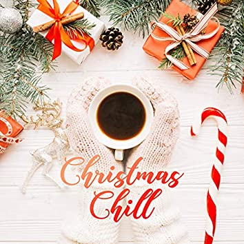 Christmas Chill - Cool Grooves for the Christmas Time