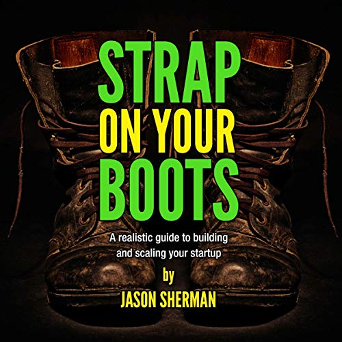 Strap on Your Boots Audiobook By Jason Sherman cover art