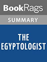 Summary & Study Guide The Egyptologist by Arthur Phillips
