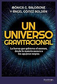 Un universo gravitacional par Mónica González Salomone