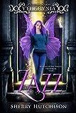 Zazz: Ytherynia: Gifted Blood Academy, Freshman Year (Schooled Fae)
