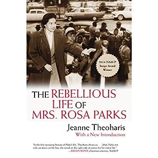 The Rebellious Life of Mrs. Rosa Parks cover art