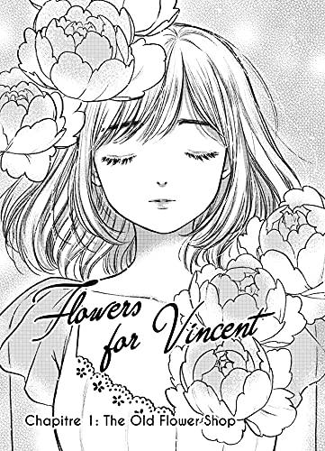 Couverture du livre Flowers for Vincent Chapitre 1 : The old flower shop