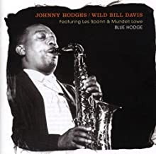 Feat Les Spann & Mundell Lowe - Blue Hodge by JOHNNY / DAVIS,WILD BILL HODGES (2008-08-20)