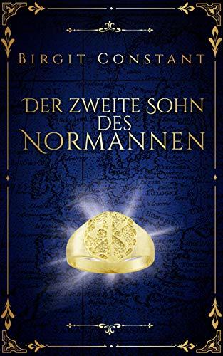 Der zweite Sohn des Normannen: Band 2 der Northumbria-Trilogie (Die Northumbria-Trilogie) (German Edition)