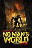 No Man's World: Book II - Rupture