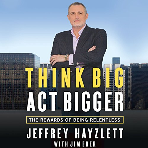 Think Big, Act Bigger cover art