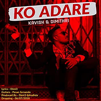 Ko Adare (feat. Kavish Ekanayake)