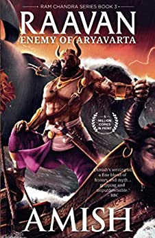 Raavan: Enemy of Aryavarta (Ram Chandra Book 3) by [Amish Tripathi]