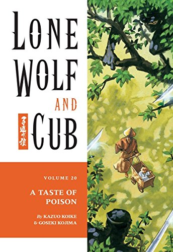 Lone Wolf and Cub Volume 20: A Taste of Poison.