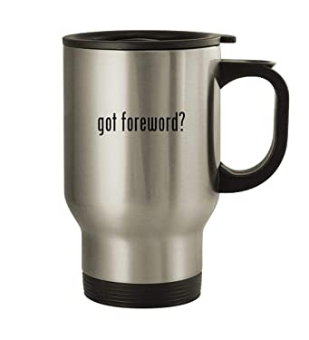 got foreword? - 14oz Stainless Steel Travel Mug, Silver