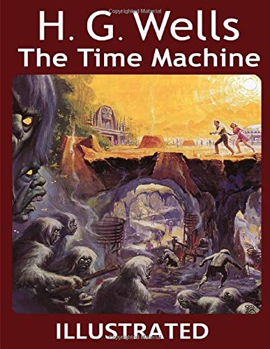 The Time Machine Illustrated