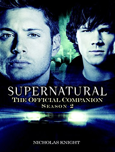 Supernatural: The Official Companion Season 2
