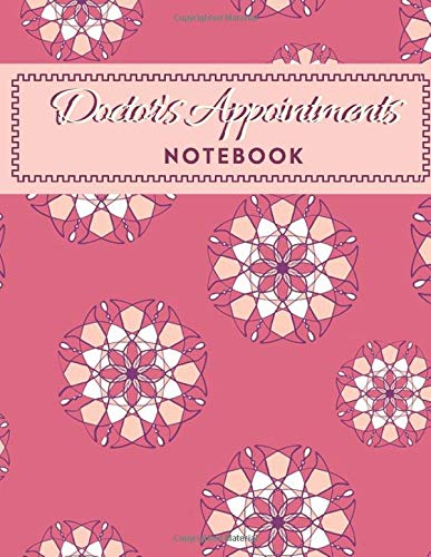 "Doctor's Appointments Notebook: Patients Appointment Logbook, Track and Record Clients/Patients Attendance Bookings, Daily Weekly Monthly, Gifts for ... x 11"", 110 (Clinical Patients Log, Band 19)"