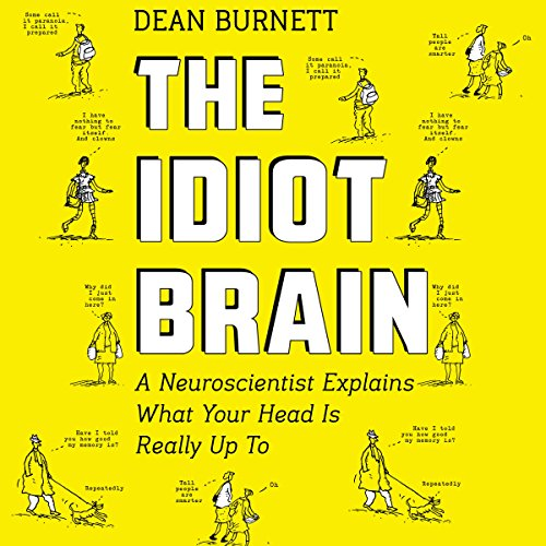The Idiot Brain audiobook cover art