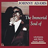 Songtexte von Johnny Adams - The Immortal Soul of Johnny Adams