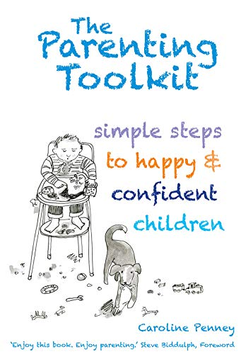 Parenting Toolkit: Simple Steps to Happy & Confident Children (English Edition)