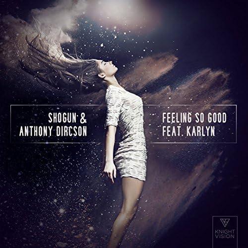 Shogun & Anthony Dircson feat. Karlyn