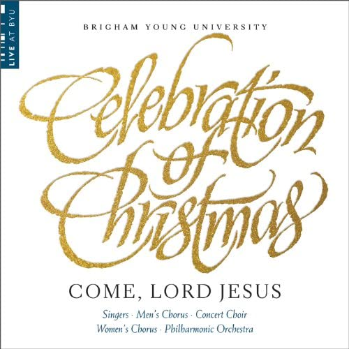 BYU Combined Choirs & BYU Philharmonic Orchestra