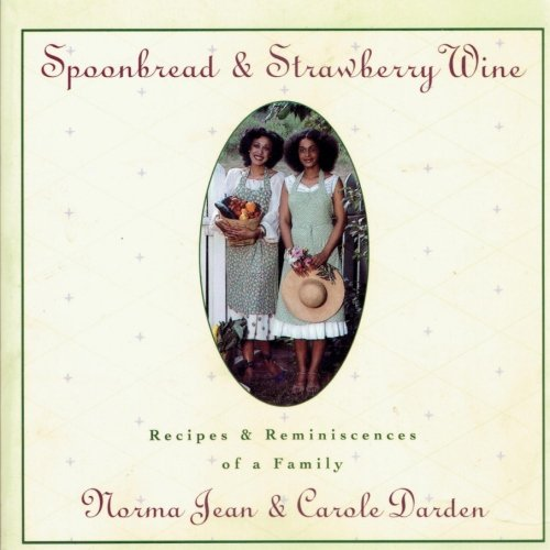 Spoonbread and Strawberry Wine: 25th Edition