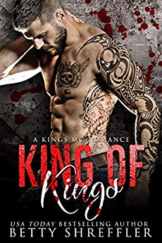 King of Kings: (A Kings MC Romance, Book 3) by [Betty Shreffler, Sandy Ebel]