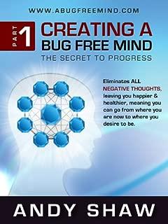 Creating A Bug Free Mind