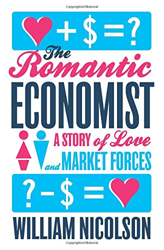 Image of The Romantic Economist: A Story of Love and Market Forces