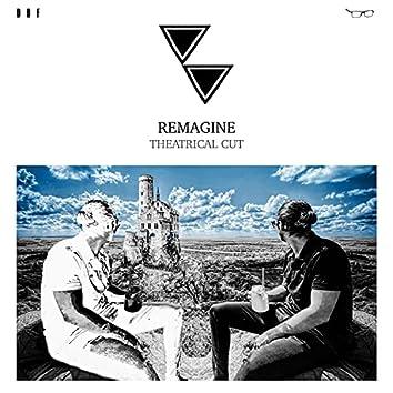 Remagine (Theatrical Cut)