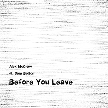 Before You Leave (feat. Sam Bolton)