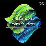 Gute-Laune-Pop - Die Vierte