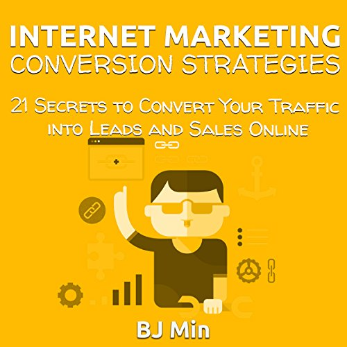 Internet Marketing Conversion Strategies     21 Secrets to Convert Your Traffic into Leads and Sales Online              By:                                                                                                                                 BJ Min                               Narrated by:                                                                                                                                 Pat Henry                      Length: 38 mins     3 ratings     Overall 2.3