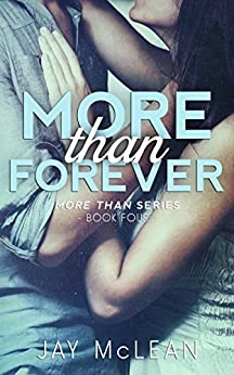More Than Forever (More Than Series, Book 4) by [Jay McLean]