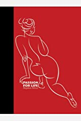 Passion For Life Hardcover