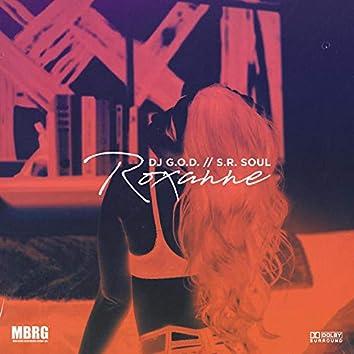 Roxanne (feat. S.R. Soul)
