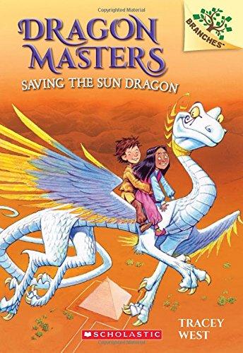 Dragon Masters 2. Saving The Sun Dragon